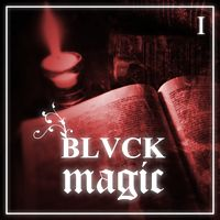 BLVCK MAGIC # I.mp3