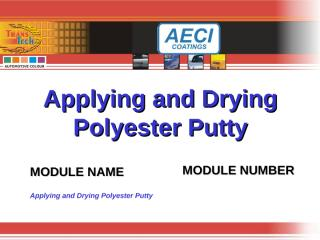 Applying and Drying Polyester Putty.ppt