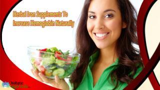 Herbal Iron Supplements To Increase Hemoglobin Naturally.pptx