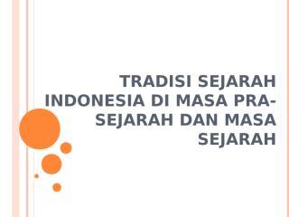 tradisi sejarah indonesia.ppt