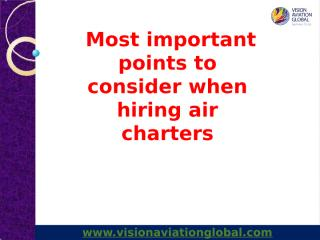 Most important points to consider when hiring air charters.pptx