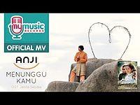 Anji - Menunggu Kamu OST Jelita Sejuba.mp3